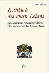 Kochbuch des guten Lebens