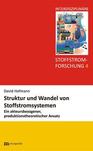 Struktur und Wandel von Stoffstromsystemen