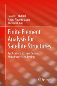 Finite Element Analysis for Satellite Structures