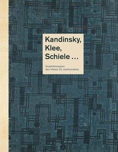Kandinsky, Klee, Schiele ...