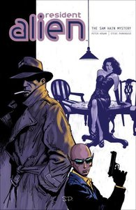 Resident Alien Volume 3: The Sam Hain Mystery
