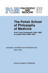 The Polish School of Philosophy of Medicine