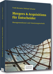 Mergers & Acquisitions in der Praxis