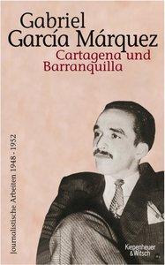 Journalistische Arbeiten 1948-1952 Bd. 1 / Cartagena und Baranqu