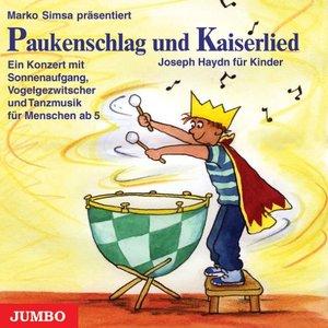 Paukenschlag und Kaiserlied. CD