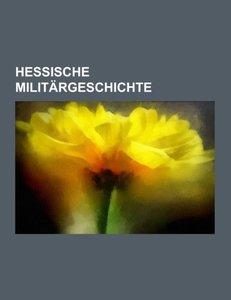 Hessische Militärgeschichte