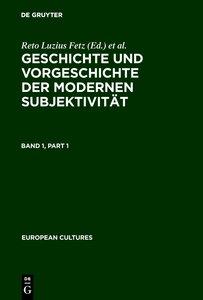 Geschichte und Vorgeschichte der modernen Subjektivität
