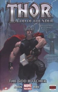 Thor: God of Thunder 01: The God Butcher (Marvel Now) Volume 1