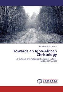 Towards an Igbo-African Christology