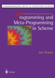 Programming and Meta-Programming in Scheme