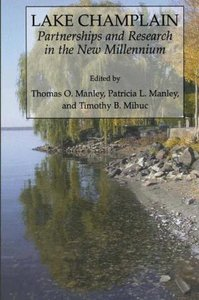 Lake Champlain: Partnerships and Research in the New Millennium