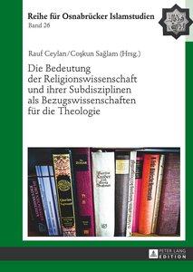 Die Bedeutung der Religionswissenschaft und ihrer Subdisziplinen