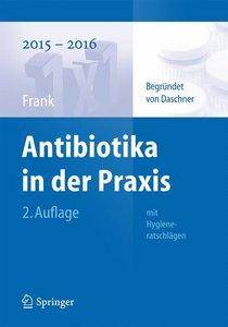 Antibiotika in der Praxis mit Hygieneratschlägen