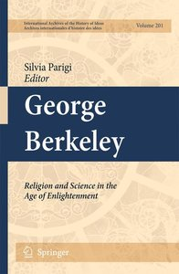 George Berkeley: Religion and Science in the Age of Enlightenmen