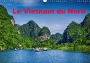 Le Vietnam du Nord (Calendrier mural 2015 DIN A3 horizontal)