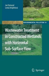 Wastewater Treatment in Constructed Wetlands with Horizontal Sub