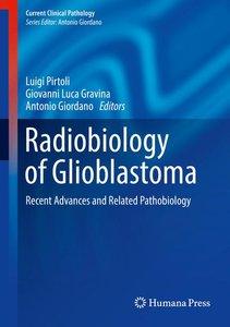 Radiobiology of Glioblastoma