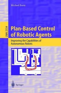 Plan-Based Control of Robotic Agents