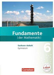 Fundamente der Mathematik 6. Schuljahr. Schülerbuch Gymnasium Sa