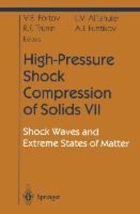 High-Pressure Shock Compression of Solids VII