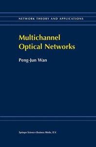 Multichannel Optical Networks