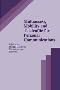 Multiaccess, Mobility and Teletraffic for Personal Communication