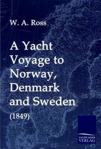 A Yacht Voyage to Norway, Denmark and Sweden (1849)