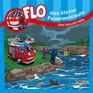 Flo, das kleine Feuerwehrauto - Otto braucht Hilfe