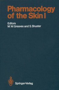 Pharmacology of the Skin I
