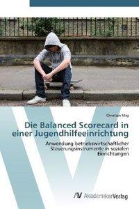 Die Balanced Scorecard in einer Jugendhilfeeinrichtung