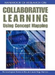 Handbook of Research on Collaborative Learning Using Concept Map