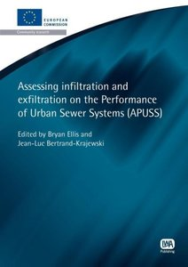 Assessing Infiltration and Exfiltration on the Performance of Ur