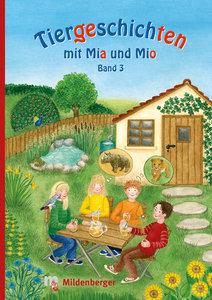 Tiergeschichten mit Mio und Mia - Band 3