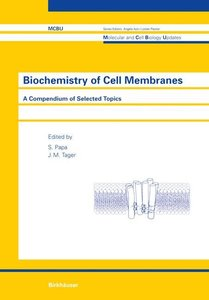 Biochemistry of Cell Membranes