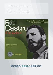 Fidel Castro. Ein Leben (DAISY Edition)