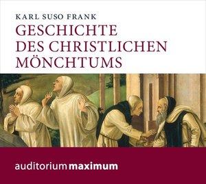 Geschichte des christlichen Mönchtums