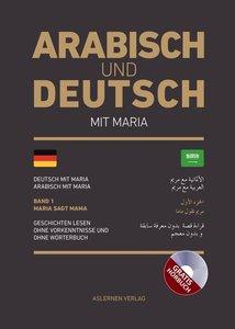 Arabisch und Deutsch mit Maria, mit Audio-CD
