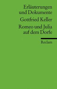 Romeo und Julia auf dem Dorfe. Erläuterungen und Dokumente