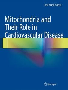 Mitochondria and Their Role in Cardiovascular Disease