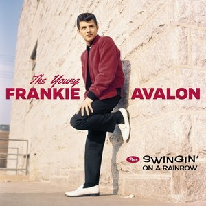 The Young Frankie Avalon+Swingin\' On A Rainsbow