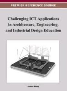 Challenging ICT Applications in Architecture, Engineering, and I