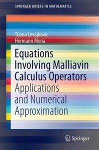 Equations Involving Malliavin Calculus Operators