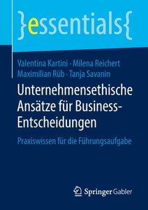 Unternehmensethische Ansätze für Business-Entscheidungen