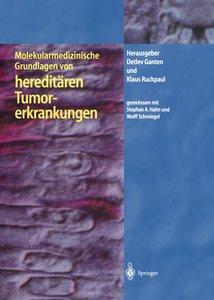 Molekularmedizinische Grundlagen von hereditären Tumorerkrankung