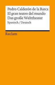 El gran teatro del mundo / Das große Welttheater