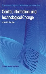 Control, Information, and Technological Change