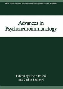 Advances in Psychoneuroimmunology