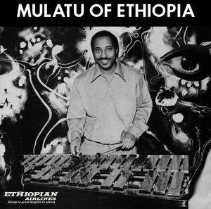 Mulatu Of Ethiopia (Deluxe Edition)