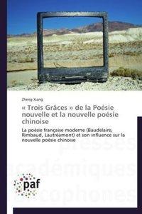 « Trois Grâces » de la Poésie nouvelle et la nouvelle poésie chi