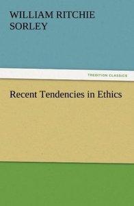 Recent Tendencies in Ethics